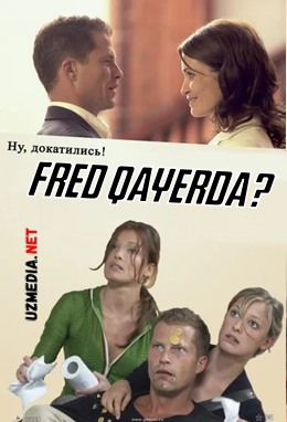 Fred qayerda? O'zbek tilida Uzbekcha tarjima kino 2006 HD tas-ix skachat