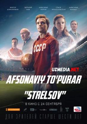 Afsonaviy to'purar Streltsov Premyera Uzbek tilida O'zbekcha tarjima kino 2020 HD tas-ix skachat
