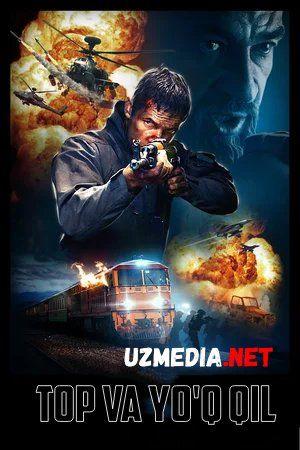 Topib yo'q qilish / Topish va yo'q qilish / Qidirish va yo'q qilish Premyera Uzbek tilida O'zbekcha tarjima kino 2020 HD tas-ix skachat
