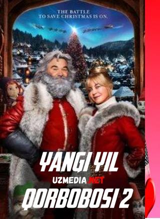 Yangi yil yilnomasi 2 / Qadrdonim Santa 2 / Yangi yil qobobosi 2 Uzbek tilida O'zbekcha tarjima kino 2020 HD tas-ix skachat