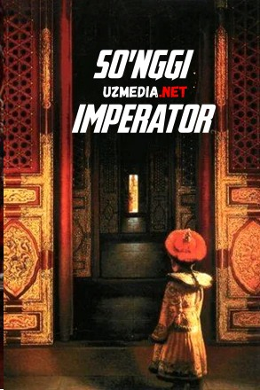 So'nggi / Oxirgi Imperator Uzbek tilida O'zbekcha tarjima kino 1987 HD tas-ix skachat
