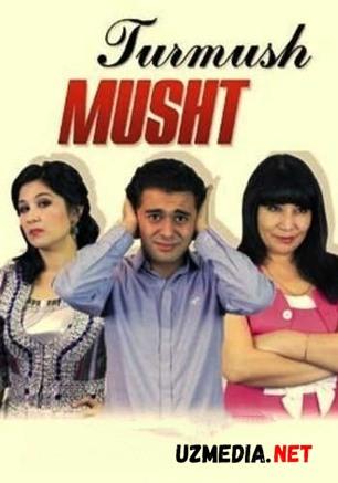 Turmush musht (uzbek kino) | Турмуш мушт (узбек кино) HD tas-ix skachat