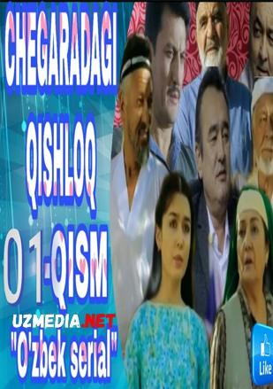 Chegaradagi Qishloq (Yangi Uzbek Serial 2019) / Чегарадаги Қишлоқ (Янги Ўзбек Сериал) Barcha qismlar HD tas-ix skachat