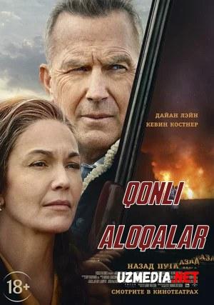 Qonli aloqalar / Qondoshlar / Qarindoshlar Premyera 2020 Uzbek tilida O'zbekcha tarjima kino HD tas-ix skachat