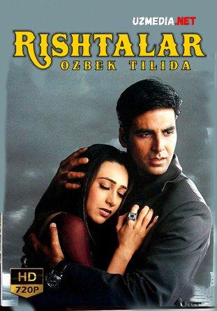 Rishtalar Hind kino Uzbek tilida O'zbekcha tarjima kino 2001 HD tas-ix skachat