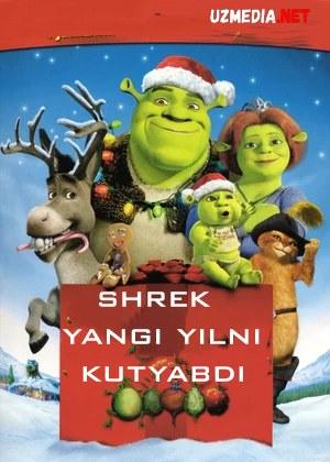 Shrek yangi yilni kutyabdi Multfilm Uzbek tilida tarjima 2007 HD O'zbek tilida tas-ix skachat