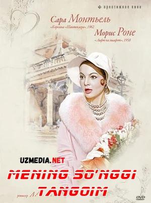 Mening so'nggi tangoim / oxirgi tangoyim Uzbek tilida O'zbekcha tarjima kino 1960 HD tas-ix skachat
