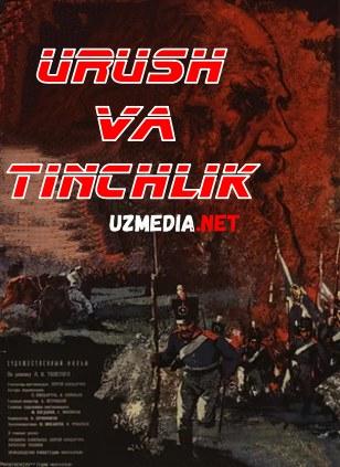 Urush va Tinchlik 1-2 qismlar Uzbek tilida O'zbekcha tarjima kino 1967 HD tas-ix skachat