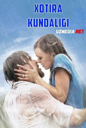 Xotira / Hotira kundaligi Uzbek tilida O'zbekcha tarjima kino 2004 HD tas-ix skachat