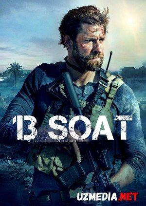 13 soat: Beng'ozining sirli askarlari / O'n uch soat: Bengazi askarlari Uzbek tilida O'zbekcha tarjima kino 2015 HD tas-ix skachat