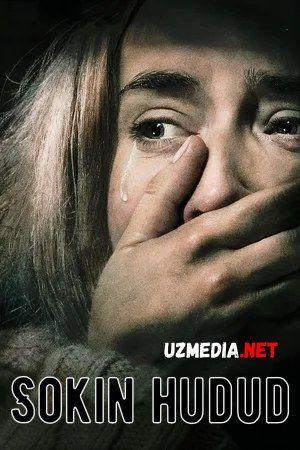 Sokin hudud 1 / Tinch joy 1 / Sokin xudud 1 Premyera Uzbek tilida O'zbekcha tarjima kino 2018 HD tas-ix skachat