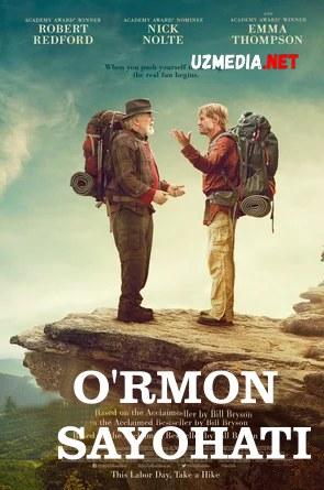 O'rmon sayohati / O'rmon bo'ylab sayoxat Uzbek tilida O'zbekcha tarjima kino 2015 HD tas-ix skachat