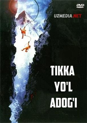 Tikka yo'l adog'i / Vertikal chegara Uzbek tilida O'zbekcha tarjima kino 2000 HD tas-ix skachat