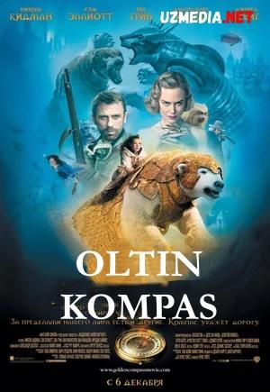 Oltin Kompas Uzbek tilida 2007 O'zbekcha tarjima kino HD tas-ix skachat