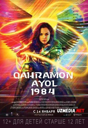 Qahramon ayol 1984 / Mo'jizakor ayol / G'aroyib ayol 1984 / Чудо-женщина: 1984 / Wonder Woman 1984 Uzbek tilida tarjima kino 2020 HD skachat