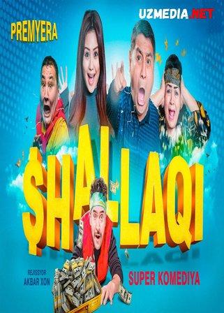 Shallaqi (o'zbek film) | Шаллаки (узбекфильм) 2020  HD tas-ix skachat