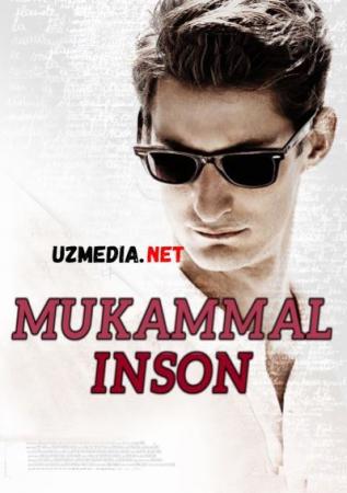 Mukammal inson / Mukammal odam / Risoladagidek odam Uzbek tilida O'zbekcha tarjima kino 2015 HD tas-ix skachat