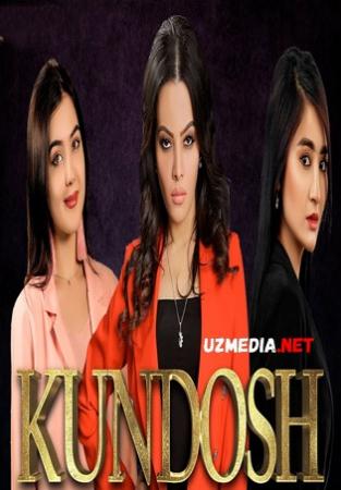 Kundosh (o'zbek serial) | Кундош (узбек сериал) Barcha (1-100) qismlar HD tas-ix skachat