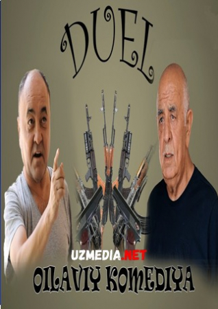 Duel (o'zbek film) | Дуэль (узбекфильм) 2020 HD tas-ix skachat