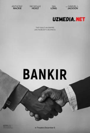 Bankir / Bankchi Uzbek tilida O'zbekcha tarjima kino 2020 HD tas-ix skachat