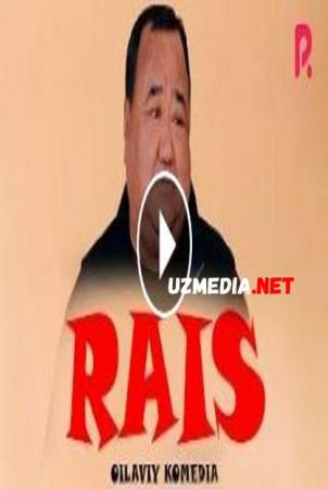 Rais (o'zbek film) | Раис (узбекфильм) 2020 HD tas-ix skachat