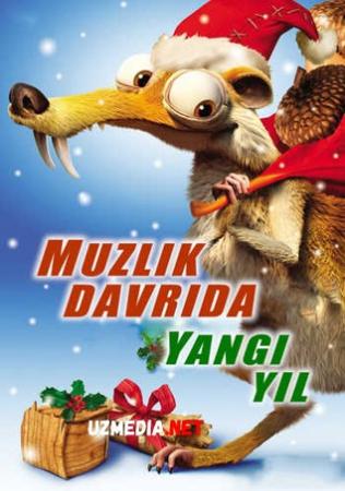 Muzlik davrida yangi yil / Muzlik davri yangi yil kutmoqda Multfilm Uzbek tilida tarjima 2011 HD O'zbek tilida tas-ix skachat