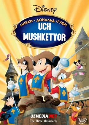 3 / Uch mushketyorlar: Mikki, Donald, Gufi Multfilm Uzbek tilida tarjima 2004 HD O'zbek tilida tas-ix skachat