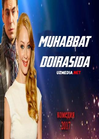 Muhabbat doirasida / Muxabbat doirasi / Yangi yilingiz bilan Uzbek tilida O'zbekcha tarjima kino 2016 HD tas-ix skachat