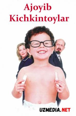 Ajoyib Kichkintoy / G'aroyib Kichkintoylar  Uzbek tilida O'zbekcha tarjima kino 1999 HD tas-ix skachat