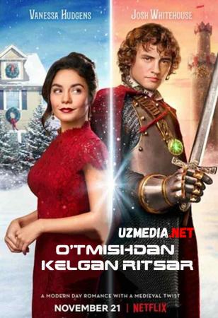 O'tmishdan kelgan ritsar / Rojdestvo oldidan qaytgan ritsar Premyera 2019 Uzbek tilida O'zbekcha tarjima kino HD tas-ix skachat