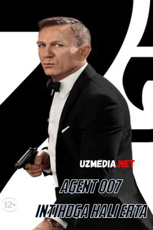 Jeyms Bond 007 Intihoga hali erta / O'lish vaqti emas / Не время умирать  / No Time to Die Uzbek tilida tarjima kino 2021 HD tas-ix skachat