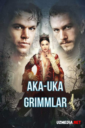 Aka-uka grimmlari Uzbek tilida O'zbekcha tarjima kino 2005 Full HD tas-ix skachat