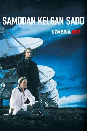 Samodan kelgan sado / Kontakt 1997 Uzbek tilida O'zbekcha tarjima kino Full HD tas-ix skachat