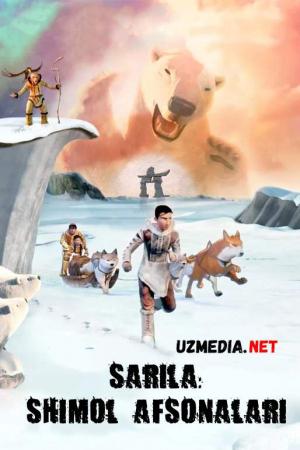 Shimol afsonalari / Sarila afsonalari / Yo'qotilgan yer  Multfilm Uzbek tilida tarjima 2013 Full HD O'zbek tilida tas-ix skachat