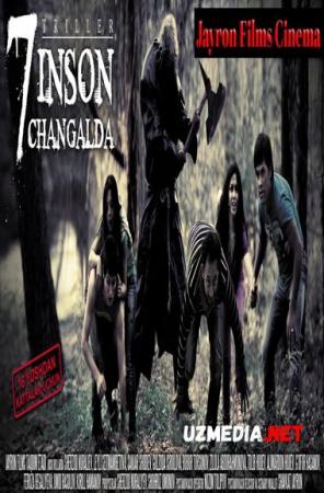 7 Inson Changalda 1 (O'zbek film) | 7 Инсон Чангалда 1 (Ўзбекфильм) Full HD tas-ix skachat