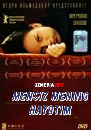 Mensiz mening hayotim / Менсиз менинг хайотим Uzbek tilida O'zbekcha tarjima kino 2002 Full HD tas-ix skachat
