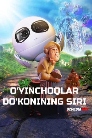 O'yinchoqlar do'konining siri Multfilm Uzbek tilida tarjima 2017 Full HD O'zbek tilida tas-ix skachat