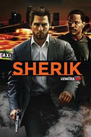 Sherik / Hamkor / Xamkor / Garov (Tom Kruz ishtirokida) Uzbek tilida O'zbekcha tarjima kino 2004 Full HD tas-ix skachat