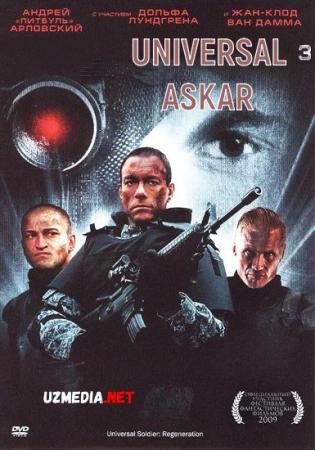 Universal Askar 3 / Universal askar 3: Qaytish 2009 Uzbek tilida O'zbekcha tarjima kino Full HD tas-ix skachat