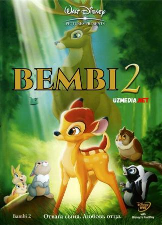 Bambi 2 / Bembi 2 Premyera Multfilm Uzbek tilida O'zbekcha tarjima kino 2006 HD skachat
