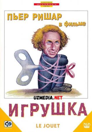 O'yinchoq 1976 Uzbek tilida O'zbekcha tarjima kino Full HD tas-ix skachat