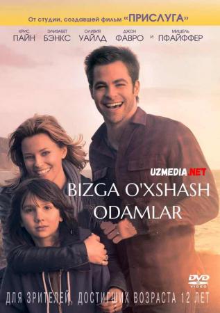 Bizga o'xshash odamlar / Bizga o'xshagan insonlar Uzbek tilida O'zbekcha tarjima kino 2012 Full HD tas-ix skachat