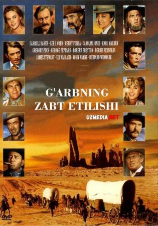G'arbning zabt etilishi / G'arbning ishg'ol etilishi Uzbek tilida O'zbekcha tarjima kino 1962 Full HD tas-ix skachat