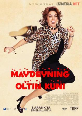 Maydeyning oltin kuni / Maideni oltin kuni Turk kino Premyera Uzbek tilida O'zbekcha tarjima kino 2017 Full HD tas-ix skachat