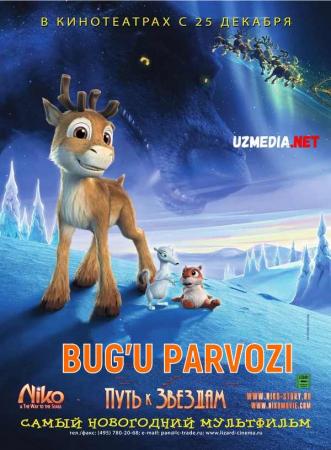 Bug'u parvozi 1 / Niko 1: Yulduzlar sari Multfilm Uzbek tilida tarjima 2008 Full HD O'zbek tilida tas-ix skachat
