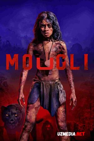 Maugli / Mougli Premyera 2018 Uzbek tilida O'zbekcha tarjima kino Full HD tas-ix skachat