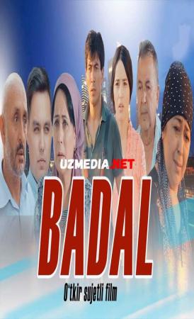 Badal (o'zbek film) | Бадал (узбекфильм) 2021 Full HD tas-ix skachat