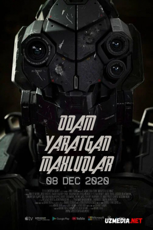 Odam yaratgan maxluqlar / Inson yaratgan mahluqlar Premyera 2020 Uzbek tilida O'zbekcha tarjima kino Full HD tas-ix skachat