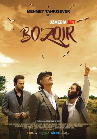 Bo'zqir / Buzqir / Bozkir Turkiya filmi Premyera Uzbek tilida O'zbekcha tarjima kino 2019 Full HD tas-ix skachat