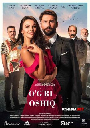 O'g'ri oshiq / Og'ir romantik Turk kino Premyera Uzbek tilida O'zbekcha tarjima kino 2020 Full HD tas-ix skachat